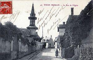 """60 (Oise) Vieux Moulin - La Rue de l'Eglise - 1909 - France - État : Occasion : Objet ayant été utilisé. Consulter la description du vendeur pour avoir plus de détails sur les éventuelles imperfections. Commentaires du vendeur : """"Voir descriptif"""" - France"""