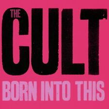 THE CULT ~ BORN INTO THIS ** NEW SEALED CD ALBUM ** INC DIRTY LITTLE ROCKSTAR