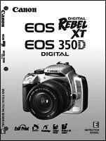 Canon Rebel Xt Eos 350d Digital Camera User Instruction Guide Manual
