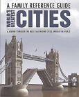 World's Greatest Cities by Parragon Book Service Ltd (Hardback, 2013)