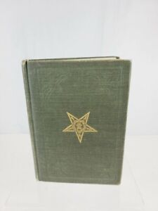 RARE 1904 MASONIC RITUALS WOMEN ORDER OF THE EASTERN STAR OCCULT CLASSIC GIFT