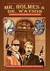 Mr. Holmes & Dr. Watson  : Their Strangest Cases by Edith Meiser (Paperback / softback, 2009)