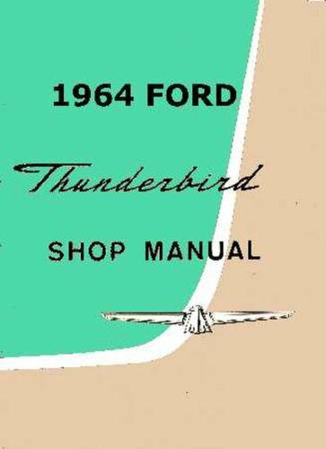 Bishko OEM Repair Maintenance Shop Manual Bound for Ford Thunderbird 1964
