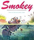 Smokey by Bill Peet (Paperback, 1983)