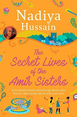 1 of 1 - The Secret Lives of the Amir Sisters,Nadiya Hussain