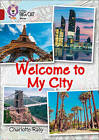 Welcome to My City: Band 14/Ruby by Charlotte Raby (Paperback, 2017)