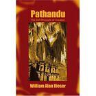 Pathandu by William Alan Rieser (Paperback / softback, 2001)