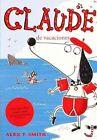 Claude de Vacaciones by Alex T Smith (Paperback / softback, 2014)