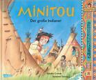 Minitou: Der große Indianer von Sandra Grimm (2014, Gebundene Ausgabe)
