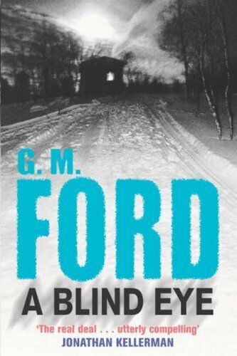 A Blind Eye,G. M. Ford