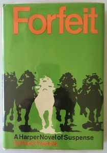 Dick Francis: Forfeit FIRST EDITION