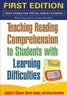 What Works for Special-Needs Learners: Teaching Reading Comprehension to Students with Learning Difficulties by Alison Boardman, Janette K. Klingner and Sharon Vaughn (2007, Paperback)