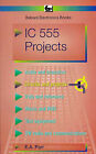Integrated Circuit 555 Projects by E.A. Parr (Paperback, 1978)