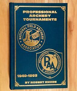 PROFESSIONAL-ARCHERY-TOURNAMENTS-1940-1993-by-Robert-Rhode