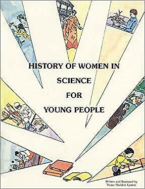 History of Women in Science for Young People by Epstein, Vivian Sheldon