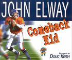 Comeback Kid by John Elway (Hardback, 1997)
