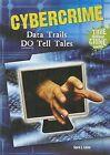 Cybercrime: Data Trails Do Tell Tales by Sara L Latta (Hardback, 2011)