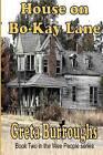 House on Bo-Kay Lane by Greta Burroughs (Paperback / softback, 2012)