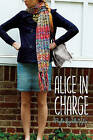 Alice in Charge by Phyllis Reynolds Naylor (Paperback / softback, 2015)