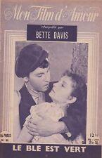 Mon Film d'Amour N° 35 - Le Blé est Vert, Bette Davis John Dall Nigel Bruce