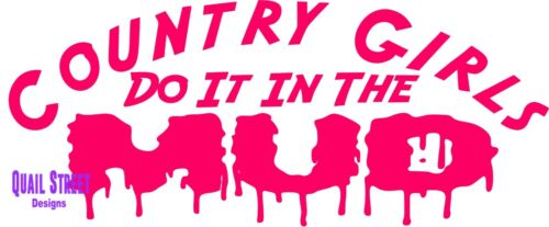 4X4 Four Wheeler Vinyl Decal Free Ship 496 Country Girls Do It In The Mud