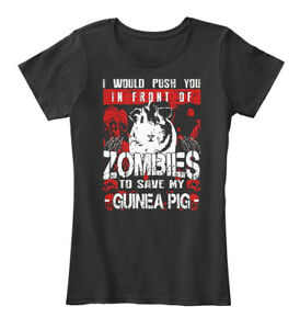 Guinea-Pig-I-Would-Push-You-In-Front-Of-Zombies-To-Women-039-s-Premium-Tee-T-Shirt