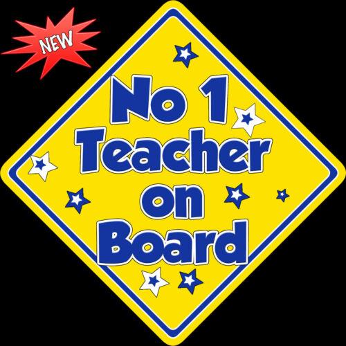 No 1 professeur à bord comme Bébé À Bord Voiture Signe non personnalisé jaune /& bleu