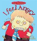 I Feel Angry by Brian Moses (Paperback, 1994)