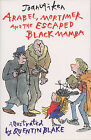 Mortimer, Arabel and the Escaped Black Mamba by Joan Aiken (Paperback, 2002)