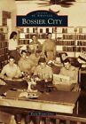 Bossier City by Kevin Bryant Jones (Paperback / softback, 2015)