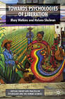 Toward Psychologies of Liberation by Mary Watkins, Helene Shulman (Paperback, 2008)