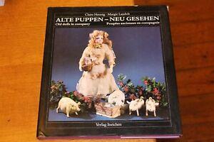 Alte-Puppen-Neu-Gesehen-Old-dolls-in-company-C-Hennig-amp-M-Landolt-HB-Book-VGC
