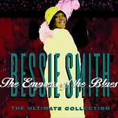 1 of 1 - Bessie Smith - Empress Of The Blues (The Ultimate Collection) The (1999)