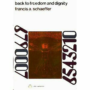 Back to Freedom and Dignity by Schaeffer, Francis A. by Francis A. Schaeffer…