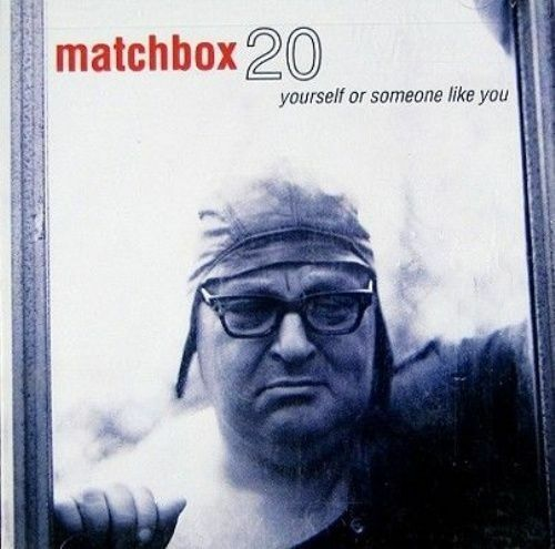 1 of 1 - Yourself or Someone Like You by Matchbox Twenty (CD, Oct-1996, Atlantic (Label))