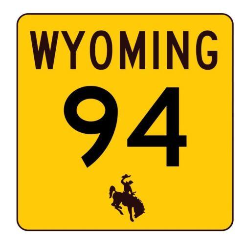 Wyoming Highway 94 Sticker R3414 Highway Sign