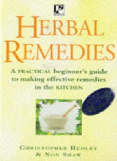 Herbal Remedies (Health Paperbacks) By Christopher Hedley, Non Shaw