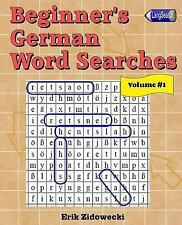 Beginner's German Word Searches - Volume 1 by Erik Zidowecki (2016, Paperback)