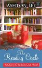 The Reading Circle: The Cherry Cola Book Club Novel by Ashton Lee (Hardback, 2014)