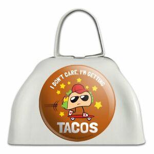 Bien Je Me Fous Je Deviens Tacos Funny Sonnaille Vache Bell Instrument-afficher Le Titre D'origine Texture Nette