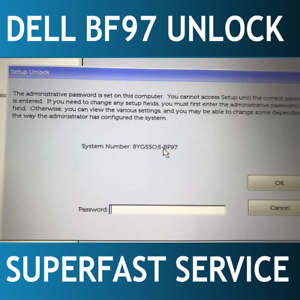Details about Dell suffix BF97 Bios / admin password reset unlock service  E5590 E6590 E7490
