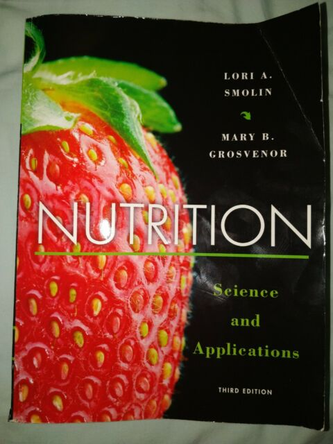 Introduction To Nutrition By Lori A Smolin And Mary B Grosvenor Trade Paperback For Sale Online Ebay