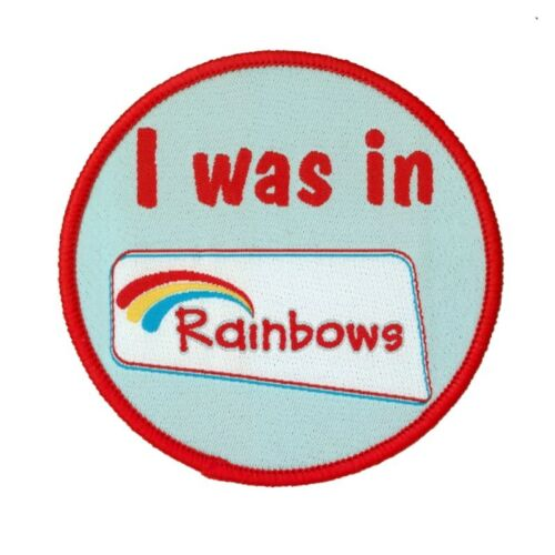 OFFICIAL SUPPLIER. Rainbows I was in Rainbows Woven Badge
