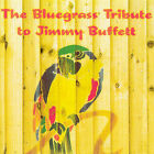 Bluegrass Tribute to Jimmy Buffett * by The Sidekicks (pop vocal group) (CD, Jan-2008, CMH Records)