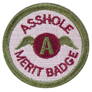 Details about Asshole Merit Badge Patch Sew Embroidered Boy Scout Cosplay  Funny Joke