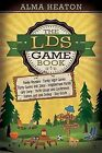 The Lds Game Book by Alma Heaton (Paperback / softback, 2013)