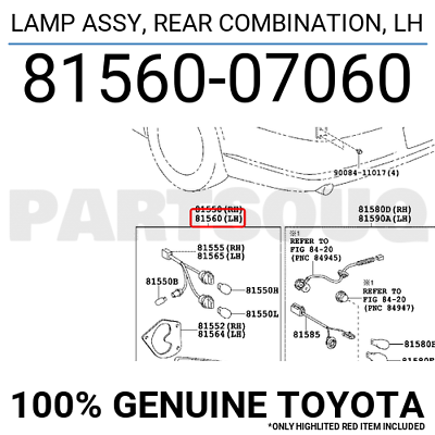 Genuine Toyota Parts 81560-07060 Rear Combination Lamp Assembly