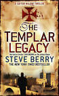The Templar Legacy by Steve Berry (Paperback, 2006)