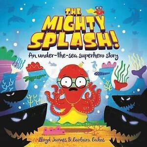The-Mighty-Splash-Picture-Storybooks-LS-James-Very-Good-Book