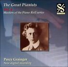The Great Pianists: Percy Grainger, Vol. 4 (CD, Oct-2007, Dal Segno)